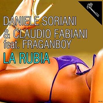 La Rubia (feat. Fragan Boy)