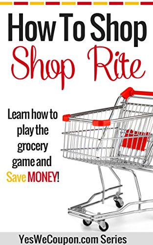 How to Shop ShopRite: Learn to Play the Grocery Game and Save Money!
