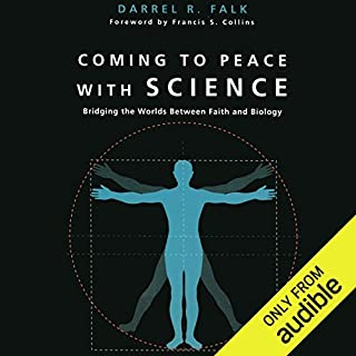 Coming to Peace with Science audiobook cover art
