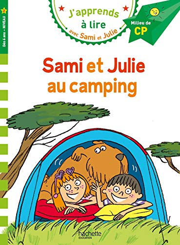 Sami et Julie CP niveau 2 - Sami et Julie au camping