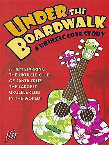 Under the Boardwalk A Ukulele Love Story product image