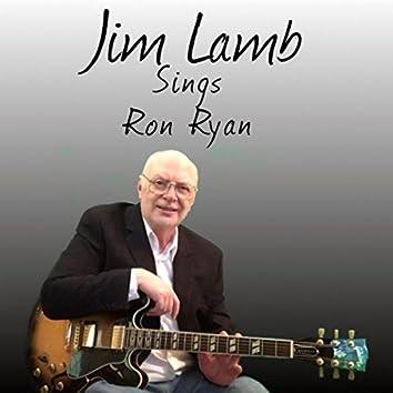 Jim Lamb Sings Ron Ryan