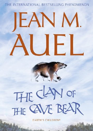 The Clan of the Cave Bear: The first book in the internationally bestselling series (Earth's Children 1) (English Edition)の詳細を見る
