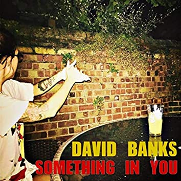 Something in You
