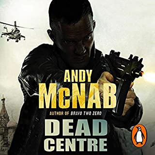 Dead Centre                   By:                                                                                                                                 Andy McNab                               Narrated by:                                                                                                                                 Rupert Degas                      Length: 3 hrs and 17 mins     Not rated yet     Overall 0.0