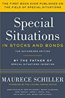Special Situations in Stocks and Bonds: The Authorized Edition