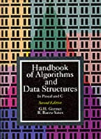 Handbook of Algorithms and Data Structures in Pascal and C (International Computer Science Series)