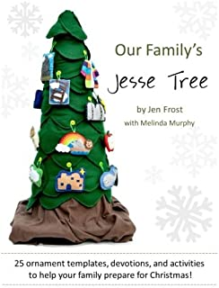 Our Family's Jesse Tree: 25 Ornaments, Devotions, and Activities for Advent
