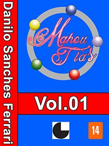 Mahou Tias: Volume 1 (Portuguese Edition)