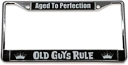OLD GUYS RULE License Plate Frame | Aged to Perfection | Custom Holder for Your Car | Chrome Metal Cover | Pre-Drilled Mounting Holes