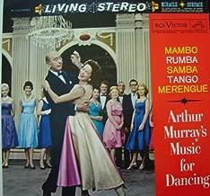 Arthur Murray's Music For Dancing: Mambo, Rumba, Samba, Tango, Merengue