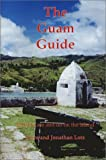 The Guam Guide: What to See and Do on the Island