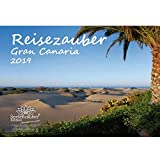 Reisezauber Gran Canaria · DIN A4 · Calendario 2019 · Gran Canaria · Canarias · Vacaciones · España · Mar · Edición Seelenzauber