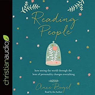 Reading People     How Seeing the World Through the Lens of Personality Changes Everything              By:                                                                                                                                 Anne Bogel                               Narrated by:                                                                                                                                 Anne Bogel                      Length: 4 hrs and 33 mins     78 ratings     Overall 4.2