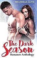 The Dark Season: Romance Anthology