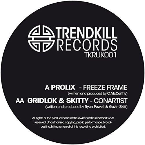 Prolix, Gridlok, Skitty