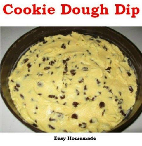 Cookie Dough Dip: Easy Homemade Cookie Dough Dip (English Edition)