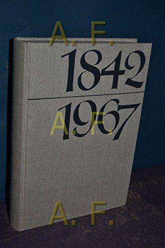 1842-1967 vom vormärz zur gegenwart. die geschichte der gewerkschaft druck und papier von der gründung im jahre 1842 bis zum jubiläum des einhundertfünfundzwanzigjährigen bestandes im jahre 1967