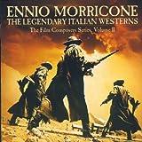 The Legendary Italien Westerns
