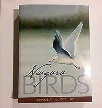 Niagara Birds: A Compendium of Articles and Species Accounts of the Birds of the Niagara Region in Ontario
