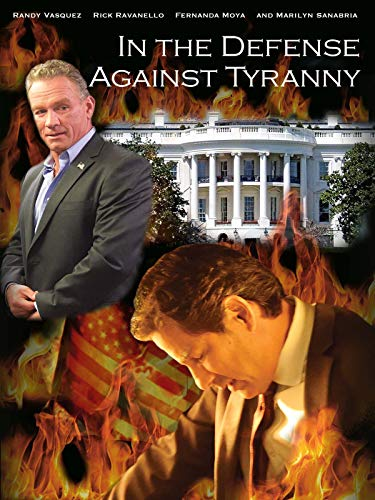 In the Defense Against Tyranny