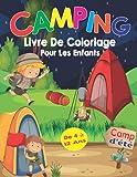 Camping Livre De coloriage Pour Les Enfants De 4 à 12 ans: Livre de coloriage de camping amusant pour les enfants, +70 pages de coloriage de camping ... Coloriage | camp d'aventure pour les enfants