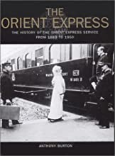 The Orient Express: The History of the Orient Express Service from 1883 to 1950