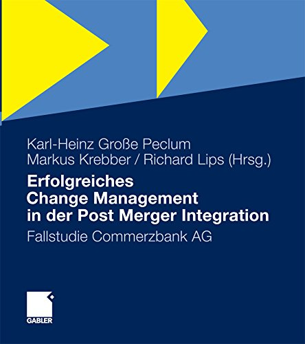 Erfolgreiches Change Management in der Post Merger Integration: Fallstudie Commerzbank AG
