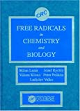 Free Radicals in Chemistry and Biology - Milan Lazar
