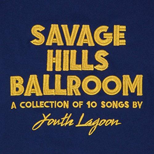 Savage Hills Ballroom [Vinilo]