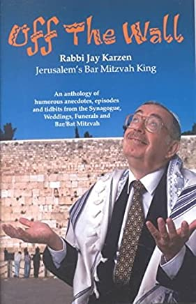 [(Off the Wall)] [By (author) Rabbi Jay Karzen] published on (May, 1999)