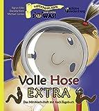 Volle Hose EXTRA - Das Mit-Mach-Heft mit Kack-Tagebuch (SOWAS!)