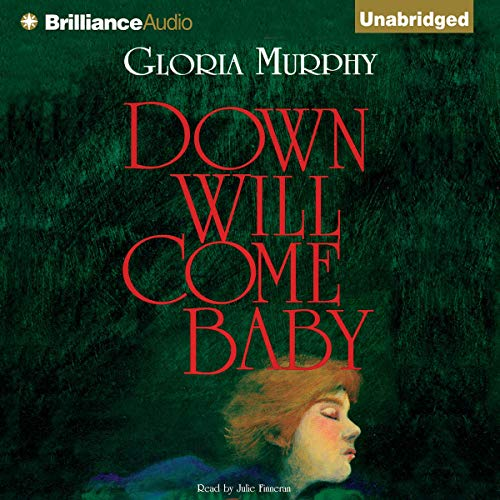 Down Will Come Baby audiobook cover art