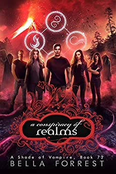 A Shade of Vampire 72: A Conspiracy of Realms by [Bella Forrest]