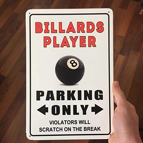 Fhdang Decor Billards Player Parking Only Schild, Billard-Parkschild, Billard-Dekoration, Pool-Dekoration, Metall-Dekoration für den Außenbereich. 12x18 inches Multi