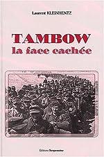 Tambow - La face cachée de Laurent Kleinhentz