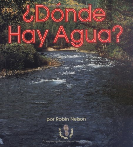 Donde Hay Agua? = Where Is Water? (Mi Primer Pasa