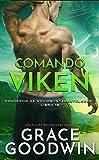 Comando Viken: Programa de Novias Interestelares®: Libro 18