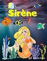 Sirène Livre de Coloriage: Livre de coloriage de sirène pour enfants, page de coloriage unique, pour les enfants de 3-6-8 ans.