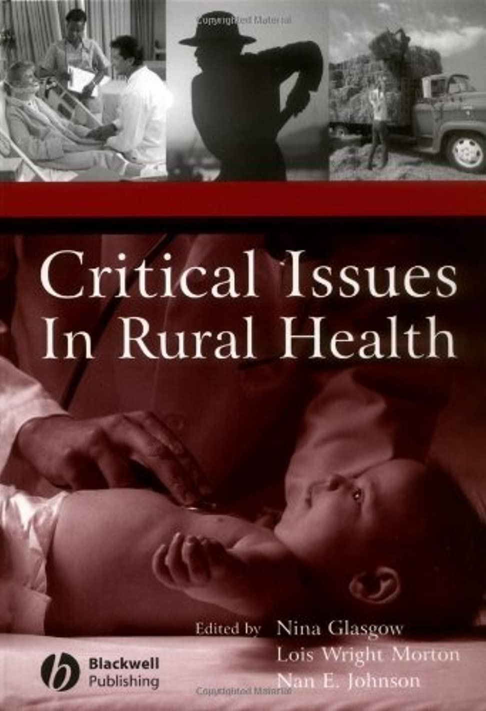 By Nina Glasgow - Critical Issues In Rural Health: 1st (first) Edition
