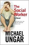 Image of The Social Worker: A Novel
