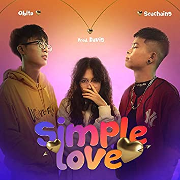 Simple Love (feat. Seachains, Davis)