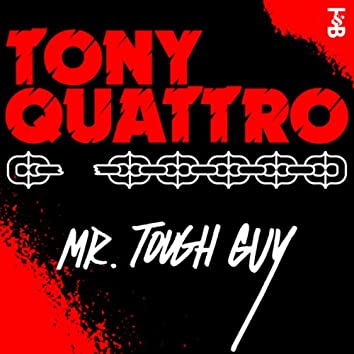 Mr. Tough Guy