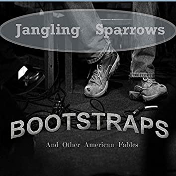 Bootstraps and Other American Fables