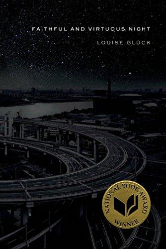 Faithful and Virtuous Night: Poems (English Edition)