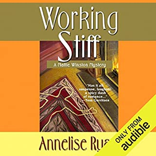 Working Stiff     Mattie Winston Mysteries, Book 1              By:                                                                                                                                 Annelise Ryan                               Narrated by:                                                                                                                                 Jorjeana Marie                      Length: 9 hrs and 46 mins     587 ratings     Overall 4.2