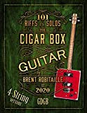 101 Riffs and Solos for Four-String Cigar Box Guitar: Essential Lessons for 4 String Slide Cigar Box Guitar (101 Riffs and Lessons for Cigar Box Guitar Book 2) (English Edition)