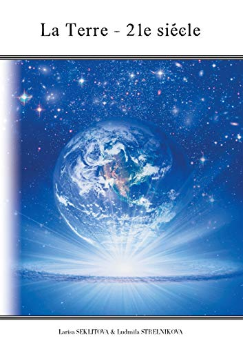 La terre : 21e siècle