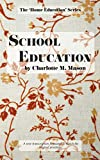 School Education (The Home Education Series)