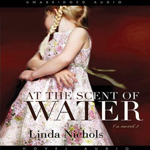 At the Scent of Water audiobook cover art